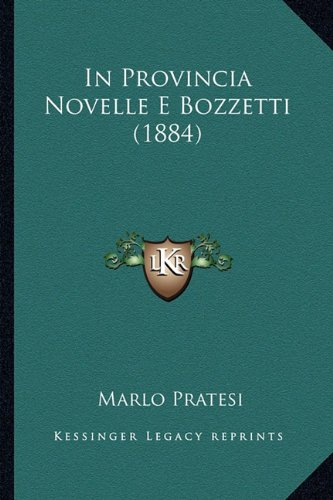 In Provincia Novelle E Bozzetti (1884)