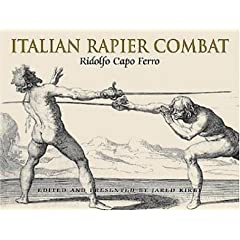 Italian Rapier Combat: Ridolfo Capo Ferro