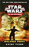 Balance Point (Star Wars, The New Jedi Order #6)
