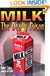 MILK, the Deadly Poison
