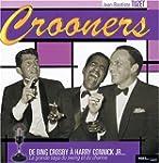 Crooners : De Bing Crosby � Harry Con...