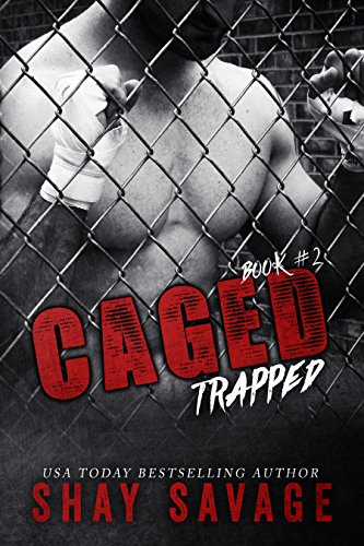 Trapped (Caged Book 2) PDF