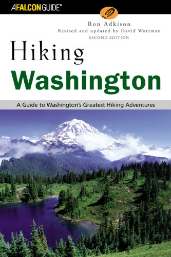 Hiking Washington, 2nd: A Guide to Washington's Greatest Hiking Adventures