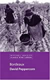 img - for Bordeaux (Classic Wine Library) book / textbook / text book
