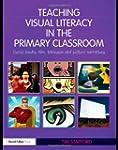 Teaching Visual Literacy in the Prima...