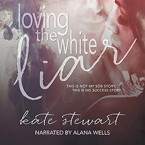 Loving the White Liar Audiobook