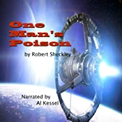 One Man's Poison | [Robert Sheckley]