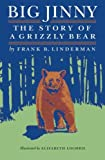 img - for Big Jinny: The Story of a Grizzly Bear book / textbook / text book