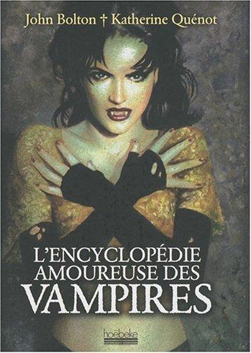 Encyclopédie Amoureuse des Vampires