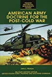 img - for American Army Doctrine for the Post-Cold War (TRADOC Historical Monograph Series) book / textbook / text book