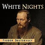 White Nights | Fyodor Dostoevsky