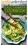 Easy Cabbage Cookbook (Cabbage Cookbook, Cabbage Recipes 1)