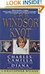 The Windsor Knot: Charles, Camilla an...
