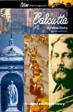 Calcutta: A Cultural and Literary History (Cities of the Imagination) (1566564883) by Dutta, Krishna
