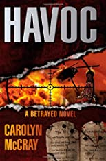 Havoc: A Betrayed Novel