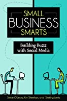 Small Business Smarts: Building Buzz with Social Media ebook download