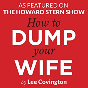 How to Dump Your Wife Audiobook