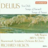 Delius: Sea Drift / Songs of Sunsetby Frederick Delius