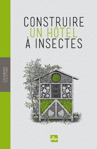Pr servation de la biodiversit portail d veloppement durable portails et guides th matiques - Hotel a insectes nature et decouverte ...