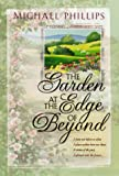 The Garden at the Edge of Beyond (076422042X) by Phillips, Michael