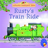 Rusty's Train Ride (Mini Farmyard Tales) Heather Amery