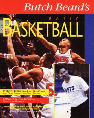 Butch Beard's Basic Basketball, Beard, Butch; etc.