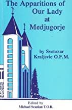 The Apparitions of Our Lady at Medjugorje by…