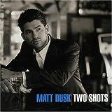 Two Shots (W/1 Bonus Track)