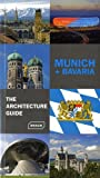 Munich & Bavaria: The Architecture Guide