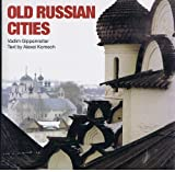 Old Russian Cities (1856690091) by Gippenreiter, V.