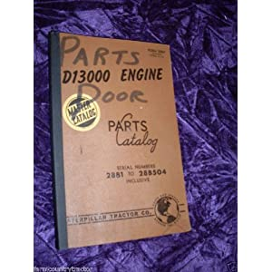 Caterpillar D13000 Engine OEM Parts Manual: Caterpillar D13000: Amazon