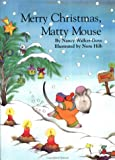 Merry Christmas, Matty Mouse! (0735818274) by Nancy Walker-Guye