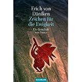 """Zeichen f�r die Ewigkeitvon """"Erich von D�niken"""""""