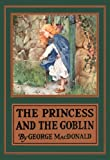 img - for The Princess and the Goblin (Illustrated) book / textbook / text book