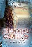 Chicagoland Vampires: Teuflische Bisse