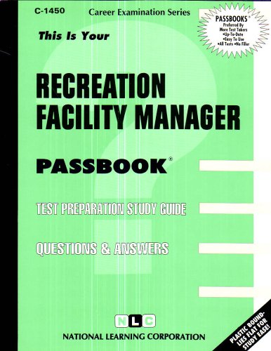 Recreation Facility Manager (Passbooks)
