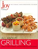 Joy of Cooking: All About Grilling (0743206436) by Rombauer, Irma S.