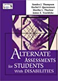 img - for Alternate Assessments for Students With Disabilities book / textbook / text book