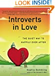 Introverts in Love: The Quiet Way to...