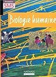 echange, troc Ingrid Fanchon, Shirley Debacq - Biologie humaine, 1ère SMS