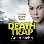 Death Trap: Rosie Gilmour, Book 8 | Anna Smith