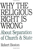 Why the Religious Right Is Wrong: About Separation of Church & State