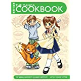 "The Manga Cookbookvon ""Manga University..."""