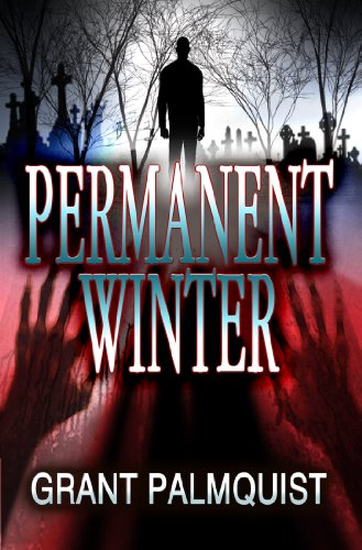 WAIT! There's More! Four Brand New Kindle Freebies! Grant Palmquist's PERMANENT WINTER, Julie Smith's WRITING YOUR WAY: THE GREAT AMERICAN NOVEL TRACK, Shirley Martin's NIGHT SHADOWS and Brian Young's BLOOD VEINS