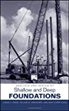 img - for Analysis and Design of Shallow and Deep Foundations book / textbook / text book