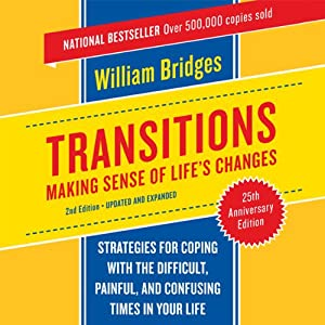 Transitions: Making Sense of Life's Changes | [William Bridges]