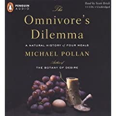 The Omnivore's Dilemma: A Natural History of Four Meals [AUDIOBOOK] (Audio CD)