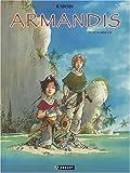 echange, troc  - Armandis, tome 1: Entre ciel et mer