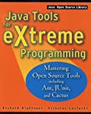 img - for Java Tools for Extreme Programming: Mastering Open Source Tools, Including Ant, JUnit, and Cactus (Java Open Source Library) book / textbook / text book