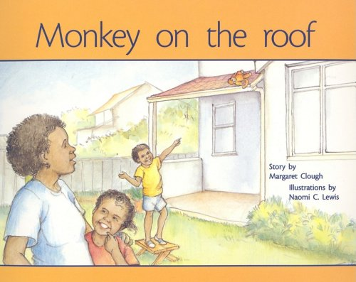 Rigby PM Plus: Individual Student Edition Red (Levels 3-5) Monkey on the Roof (Rigby Pm Plus Red)